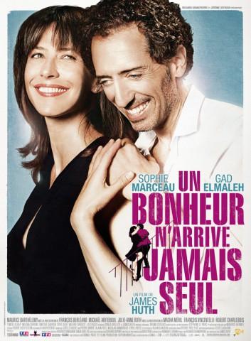 Le film: Un bonheur n'arrive jamais seul.