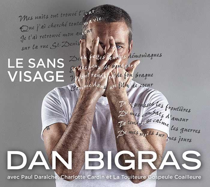 Dan Bigras sur son album Le sans visage