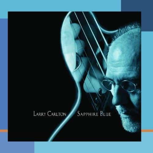 Larry Carlton/Sapphire Blue