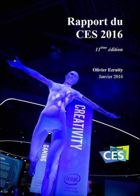 Rapport sur le CES 2016 par Olivier Ezrati